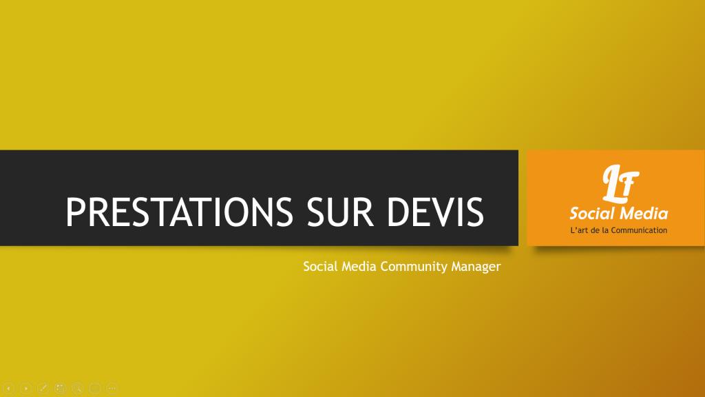 Prestations, Devis, LF Social Media, Community Manager